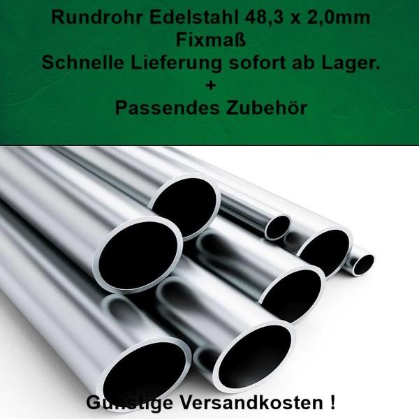 Rundrohr 48,3 x 2,0 mm, Fixmaß aus Edelstahl